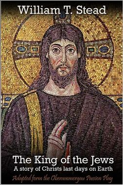 Stead, William T. - The King of the Jews, e-kirja