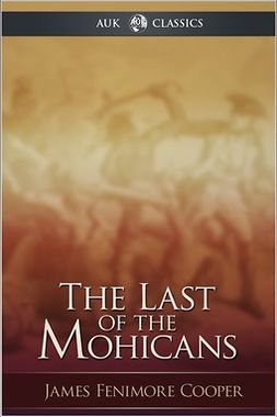 Cooper, James Fenimore - The Last of the Mohicans, ebook
