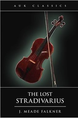 Falkner, John Meade - The Lost Stradivarius, ebook