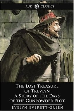 Everett-Green, Evelyn - The Lost Treasure of Trevlyn, ebook