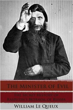 Queux, William le - The Minister of Evil, e-kirja