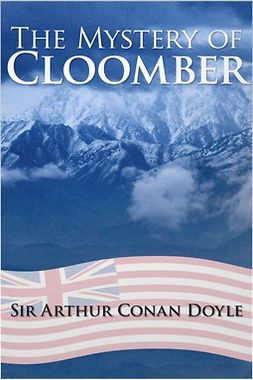 Doyle, Arthur Conan - The Mystery of Cloomber, e-kirja