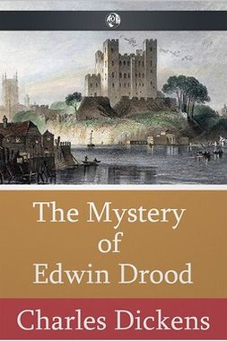 Dickens, Charles - The Mystery of Edwin Drood, ebook