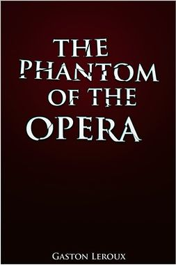 Leroux, Gaston - The Phantom of the Opera, ebook