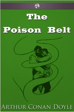 Doyle, Arthur Conan - The Poison Belt, e-bok