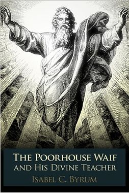 Byrum, Isabel C. - The Poorhouse Waif, e-bok