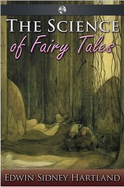 Hartland, Edwin Sidney - The Science of Fairy Tales, e-kirja