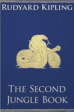 Kipling, Rudyard - The Second Jungle Book, ebook