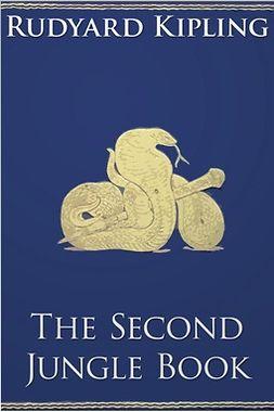 Kipling, Rudyard - The Second Jungle Book, e-bok