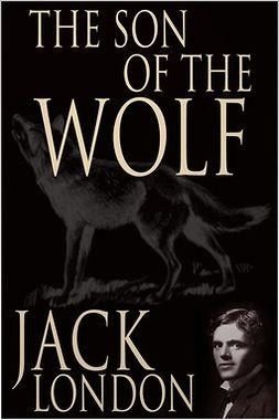 London, Jack - The Son of the Wolf, e-kirja