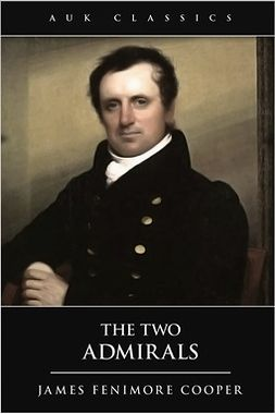 Cooper, James Fenimore - The Two Admirals, ebook