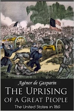 Gasparin, Agenor - The Uprising of a Great People, ebook