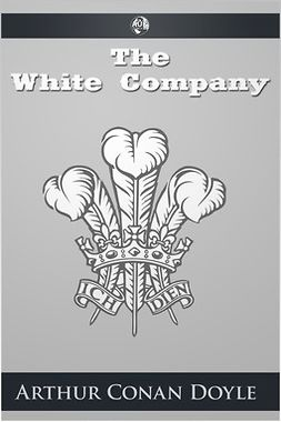 Doyle, Arthur Conan - The White Company, ebook