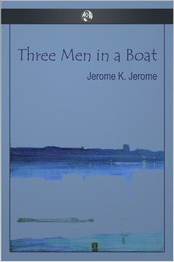 Jerome, Jerome K. - Three Men in a Boat, ebook