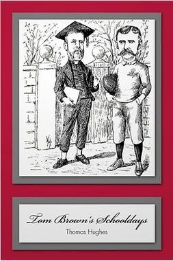Hughes, Thomas - Tom Brown's Schooldays, ebook