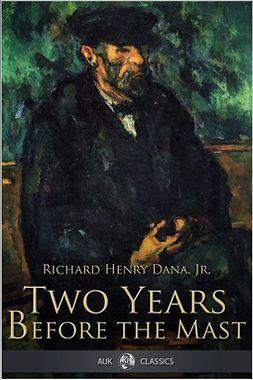 Dana, Richard Henry - Two Years Before the Mast, ebook