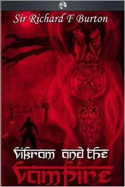 Burton, Sir Richard - Vikram and the Vampire, ebook