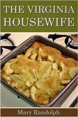 Randolph, Mary - The Virginia Housewife, ebook