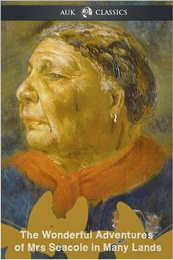 Seacole, Mary Jane - The Wonderful Adventures of Mrs Seacole in Many Lands, ebook