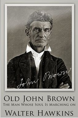 Hawkins, Walter - Old John Brown, ebook