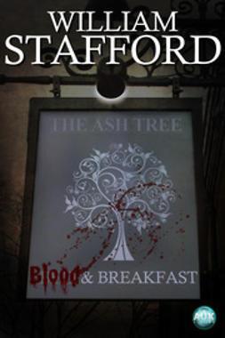 Stafford, William - Blood & Breakfast, e-kirja