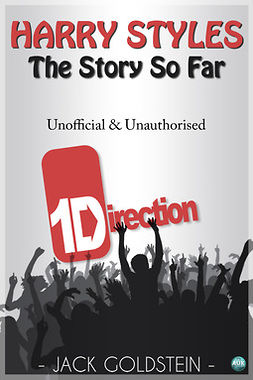 Goldstein, Jack - Harry Styles - The Story So Far, ebook