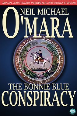 O'Mara, Neil Michael - The Bonnie Blue Conspiracy, e-kirja