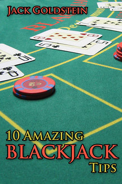 Goldstein, Jack - 10 Amazing Blackjack Tips, e-bok
