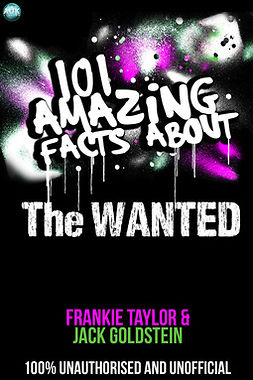 Goldstein, Jack - 101 Amazing Facts About The Wanted, ebook