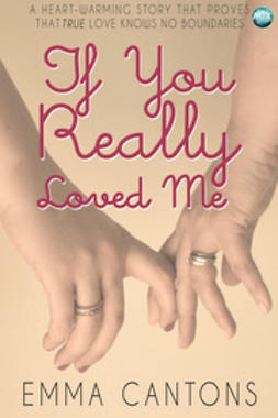 Cantons, Emma - If You Really Loved Me, ebook