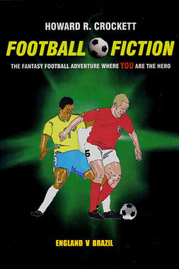 Crockett, Howard R. - Football Fiction: England v Brazil, ebook