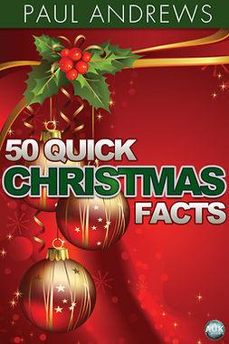 Andrews, Paul - 50 Quick Christmas Facts, e-bok