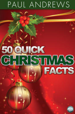 Andrews, Paul - 50 Quick Christmas Facts, e-kirja