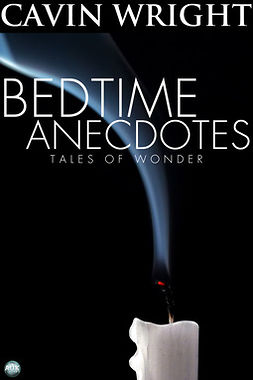 Wright, Cavin - Bedtime Anecdotes, ebook