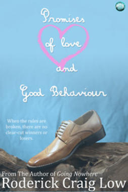 Low, Roderick Craig - Promises of Love and Good Behaviour, ebook