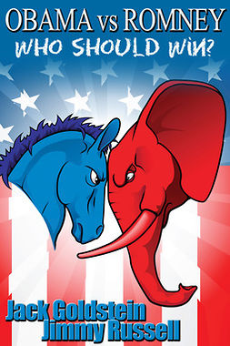 Goldstein, Jack - Obama vs Romney: Who Should Win?, ebook