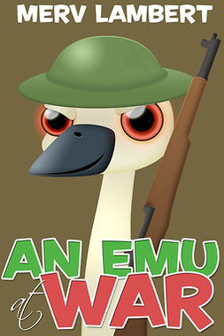 Lambert, Merv - An Emu at War, e-bok