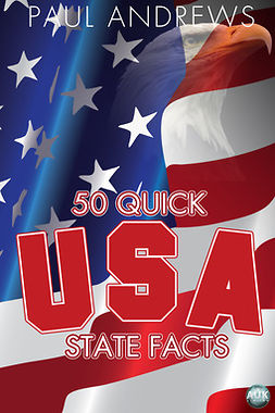 Andrews, Paul - 50 Quick USA State Facts, ebook