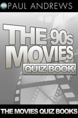 Andrews, Paul - The 90s Movies Quiz Book, ebook