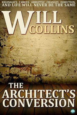 Collins, Will - The Architect's Conversion, e-bok