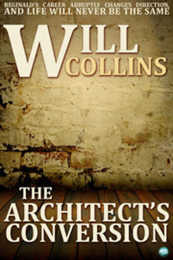 Collins, Will - The Architect's Conversion, e-kirja
