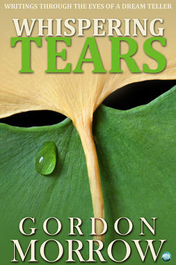 Morrow, Gordon - Whispering Tears, e-bok