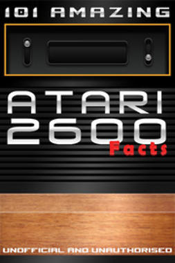 Russell, Jimmy - 101 Amazing Atari 2600 Facts, ebook