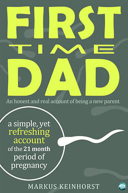 Keinhorst, Markus - First Time Dad, ebook