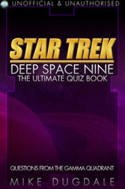 Dugdale, Mike - Star Trek: Deep Space Nine – The Ultimate Quiz Book, e-kirja