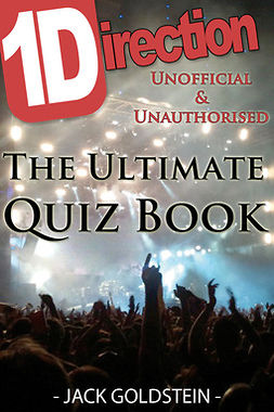 Goldstein, Jack - 1D - One Direction: The Ultimate Quiz Book, ebook