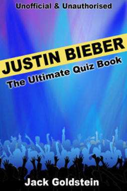 Goldstein, Jack - Justin Bieber - The Ultimate Quiz Book, e-bok