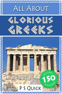 Quick, P S - All About: Glorious Greeks, ebook