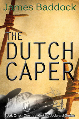 Baddock, James - The Dutch Caper, e-bok