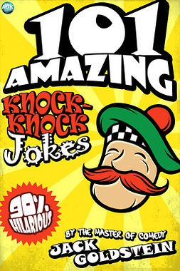 Goldstein, Jack - 101 Amazing Knock Knock Jokes, ebook